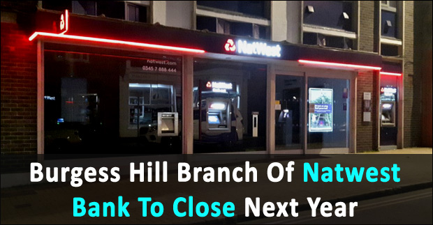 Nationwide Claims Number >> Burgess Hill Branch Of Natwest Bank To Close In May 2018
